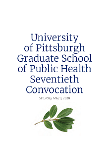 2020 Convocation Program  - University of Pittsburgh Graduate School of Public Health